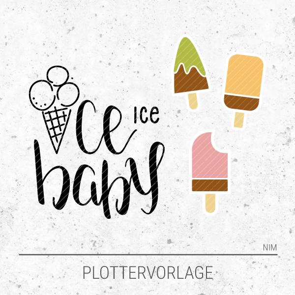 Plotterdatei / Plottervorlage Ice, ice baby! Eis am Stiel, aus drei fruchtigen Leckeisen