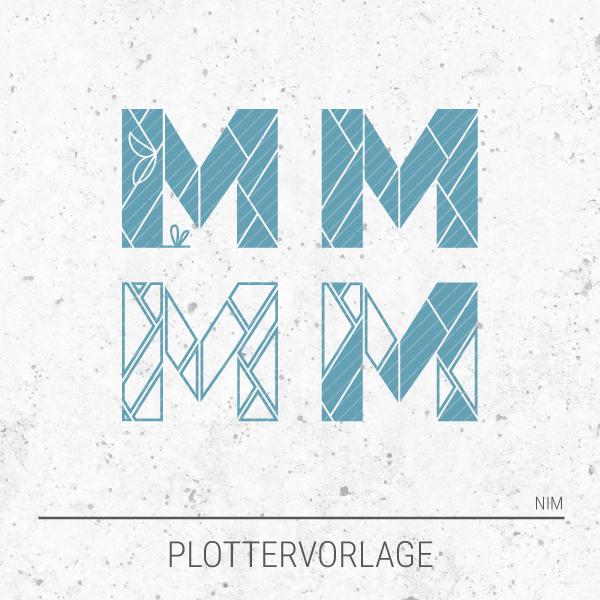 Plotterdatei / Plottervorlage Alphabet - Buchstabe M wie Martha