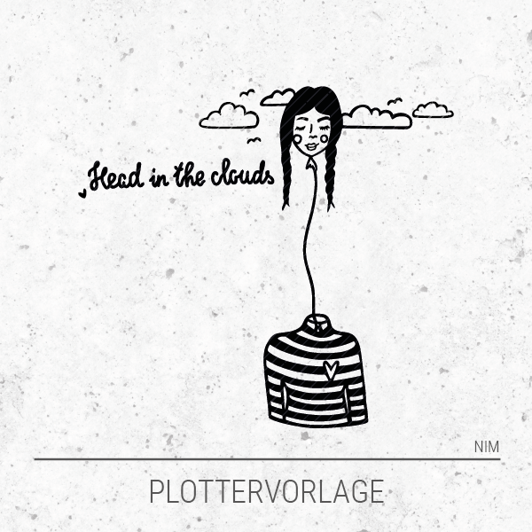 Plotterdatei / Plottervorlage Head in the clouds